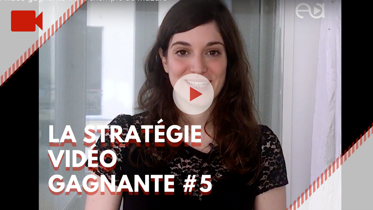 stratégie-vidéo-gagante-5-